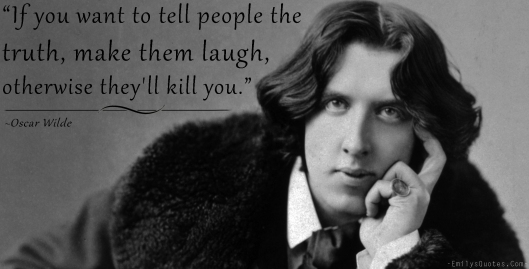 EmilysQuotes.Com-people-truth-funny-hate-communication-Oscar-Wilde