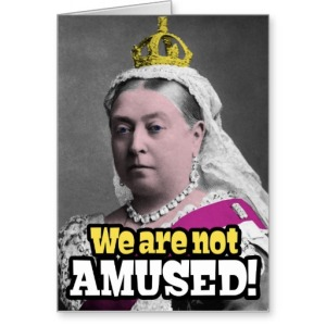 queen_victoria_we_are_not_amused_card-rd6f29b29fb47427abb9454d354f7bd24_xvuat_8byvr_512